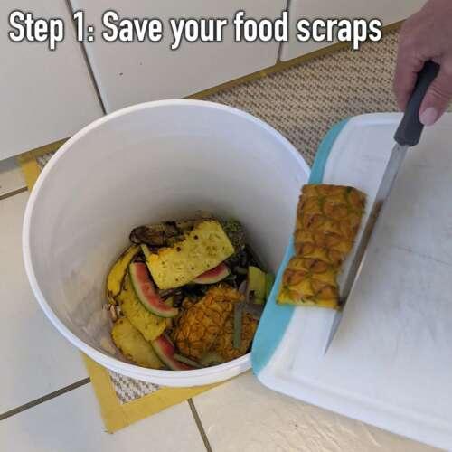 step 1: save scraps